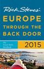 Rick Steves Europe Through the Back Door 2015: The Travel Skills Handbook Cover Image