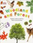 Woodland and Forests: Explore the World of Trees, Leaves, and Woodland Animals Cover Image