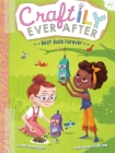 Best Buds Forever (Craftily Ever After #7) Cover Image