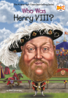 Who Was Henry VIII? (Who Was?) Cover Image