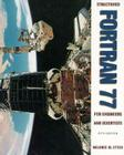 Structured Fortran 77 for Engineers and Scientists Cover Image