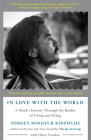 In Love with the World: A Monk's Journey Through the Bardos of Living and Dying Cover Image