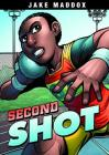 Second Shot (Jake Maddox Sports Stories) Cover Image