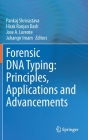 Forensic DNA Typing: Principles, Applications and Advancements Cover Image