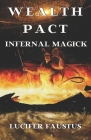 Wealth Pact: Infernal Magick Cover Image