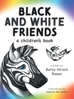 Black and White Friends Cover Image