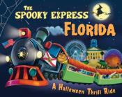 The Spooky Express Florida Cover Image