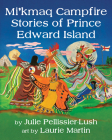 Mi'kmaq Campfire Stories of Prince Edward Island Cover Image