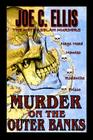 Murder on the Outer Banks: The Methuselah Murders Cover Image