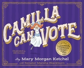 Camilla Can Vote: Celebrating the Centennial of Women's Right to Vote  Cover Image