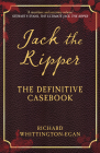 Jack the Ripper: The Definitive Casebook Cover Image