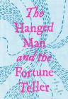 The Hanged Man and the Fortune Teller Cover Image