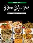Rice Recipes: Many Varieties Rice Recipes Cover Image