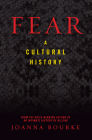 Fear: A Cultural History Cover Image