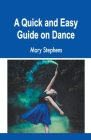 A Quick and Easy Guide on Dance Cover Image