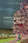 Samuel Beckett and the Politics of Aftermath Cover Image