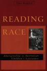 Reading Race: Aboriginality in Australian Children's Literature Cover Image