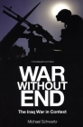 War Without End: The Iraq War in Context Cover Image