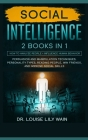 Social Intelligence: How to Analyze People + Influence Human Behavior. Persuasion and Manipulation Techniques, Personality Types, Reading P Cover Image