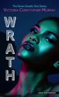 Wrath: A Seven Deadly Sins Novel Cover Image