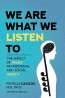 We are what we listen to: The impact of Music on Individual and Social Health Cover Image