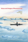 Voices and Images of Nunavimmiut, Volume 5: Environment, Part I: Renewable Resources and Wildlife Protection Cover Image
