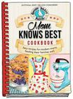 Mom Knows Best Cookbook (Everyday Cookbook Collection) Cover Image