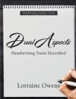 Dual Aspects: Handwriting Traits Described Cover Image