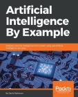 Artificial Intelligence by Example Cover Image