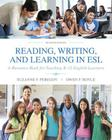 Reading, Writing and Learning in ESL: A Resource Book for Teaching K-12 English Learners Cover Image