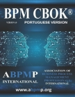 BPM CBOK Version 4.0: Association of Business Process Management Professionals International- Portuguese Version Cover Image