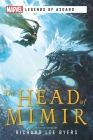 The Head of Mimir: A Marvel Legends of Asgard Novel Cover Image