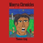 Minerva Chronicles: Book 1: Insurrection Cover Image