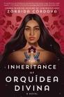 The Inheritance of Orquídea Divina: A Novel Cover Image