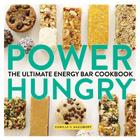 Power Hungry: The Ultimate Energy Bar Cookbook Cover Image