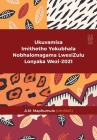 Ukuvamisa Imithetho Yokubhala Nobhalomagama LwesiZulu Lonyaka Wezi-2021 Cover Image
