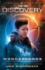 Star Trek: Discovery: Wonderlands (Star Trek: Discovery  #7) Cover Image