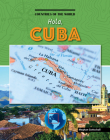 Hola, Cuba (Countries of the World (Gareth Stevens)) Cover Image