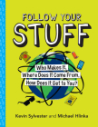 Follow Your Stuff: Who Makes It, Where Does It Come From, How Does It Get to You? Cover Image