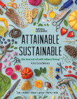 Attainable Sustainable: The Lost Art of Self-Reliant Living Cover Image