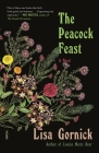 The Peacock Feast: A Novel Cover Image