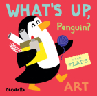 What's Up Penguin?: Art (What's Up? #4) Cover Image