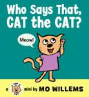 Who Says That, Cat the Cat? Cover Image