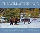 The Will of the Land--Updated Edition Cover Image