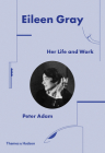 Eileen Gray: Her Life and Work Cover Image