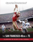 Sports Illustrated The San Francisco 49ers at 75 Cover Image