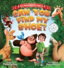 Can You Find My Shoe?: A Zoo Adventure for Ages 3-7 Cover Image