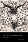 The Writings of Aleister Crowley: The Book of Lies, The Book of the Law, Magick and Cocaine Cover Image