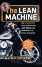 The Lean Machine: How Harley-Davidson Drove Top-Line Growth and Profitability with Revolutionary Lean Product Development Cover Image