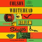 Harlem Shuffle: A Novel Cover Image